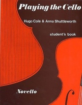 Cole H./shuttleworth A. - Playing The Cello - Student