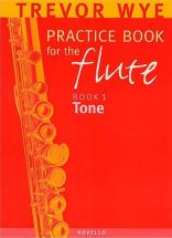 Wye Trevor - Practice Book For The Flute Vol.1