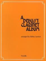 A Debussy Clarinet Album - Clarinet