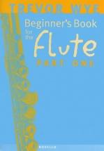 Wye Trevor - Beginner's Book For The Flute, Part One + Cd - Flute