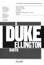 A Duke Ellington Suite - A Choral Suite - Soprano/alto/tenor/bass And Piano - Satb