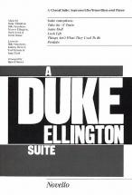 A Duke Ellington Suite - A Choral Suite - Soprano/alto/tenor/bass And Piano - Satb