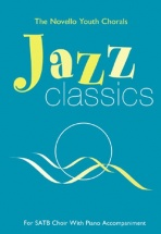 The  Youth Chorals Jazz Classics - For Satb Choir With Piano Accompaniment - Choral