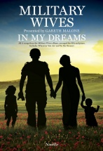 Paul Mealor - Military Wives - In My Dreams - Ssa