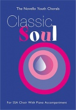 Classic Soul - For Ssa Choir With Piano Accompaniment - Ssa