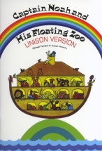 Captain Noah And His Floating Zoo - Choral