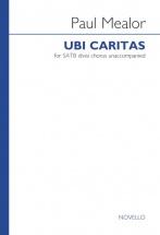 Paul Mealor - Paul Mealor - Ubi Caritas - Satb