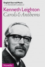 Kenneth Leighton - English Sacred Music Of The 20th Century 2 - Carols And Anthems - Satb And Organ