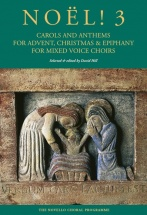 David Hill - Noël! 3 - Carols And Anthems For Advent, Christmas And Epiphany - Satb