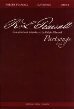 Robert Pearsall Part Songs Book 1 - Choral