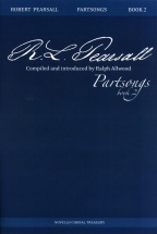 Robert Pearsall Partsongs Book 2 - Satb