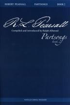 Robert Pearsall Partsongs Book 2 - Satb
