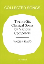 Twenty Six Classical Sons By Various Composers - Voice