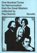 One Hundred Tunes For Harmonization From The Great Masters Collected By Paul Steinitz - Theory
