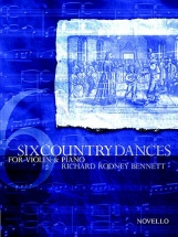 Bennett Richard Rodney - Six Country Dances For Violin And Piano