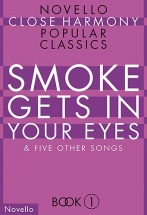 Smoke Gets In Your Eyes -  Close Harmony - Choral