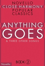 Anything Goes -  Close Harmony - Choral