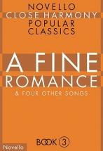 A Fine Romance -  Close Harmony - Choral