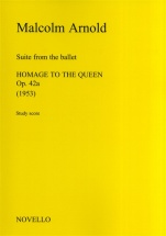 Suite From The Ballet Homage To The Queen Op. 42a - Orchestra