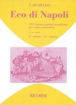 De Meglio V. - Eco Di Napoli 150 Canzoni Popolari Napoletane Vol 3 - Chant Et Piano