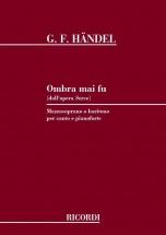 Haendel G.f. - Ombra Mai Fu - Chant Et Piano