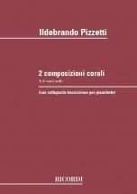 Pizzetti I. - 2 Composizioni Corali A 6 Voci Sole - Choeur
