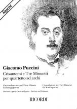 Puccini G. - Crisantemi E 3 Minuetti -  Quatuor A Cordes