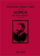 Tosti F.p. - Songs Su Testi Inglesi I Raccolta - Chant Et Piano