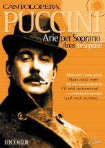 Puccini G. - Cantolopera: Arie Per Soprano + Cd - Chant Et Piano
