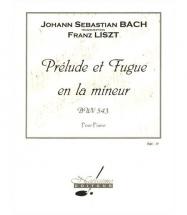 Bach J.s. - Prelude Et Fugue En La Min. Bwv 543 - Piano