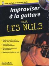 Polin A. - Pour Les Nuls Improviser A La Guitare + Cd