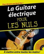 Pour Les Nuls M�thode Guitare �lectrique  + Cd - Jon Chappell