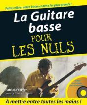 Pour Les Nuls M�thode Guitare Basse + Cd - Patrick Pfeiffer