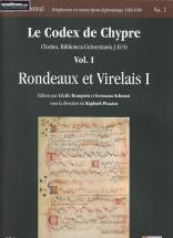 Le Codex De Chypre Vol. 1 (rondeaux Et Virelais)