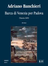 Banchieri Adriano - Barca Di Venezia Per Padova (venezia 1605) - Conducteur