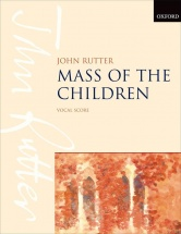 Rutter John - Mass Of The Children - Vocal Score