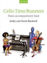 Blackwell Kathy and David - Cello Time Runners Piano Accompaniment Book