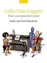 Blackwell Kathy and David - Cello Time Joggers Piano Accompaniment Book
