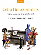 Blackwell Kathy and David - Cello Time Sprinters Piano Accompaniment Book