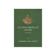 Brizard Jean / Classens Henri - Le Violoncelle Classique Vol.d - Violoncelle Et Piano