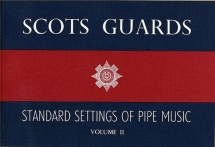 Scot's Guards - Standard Settings Of Pipe Music Vol Ii - Cornemuse