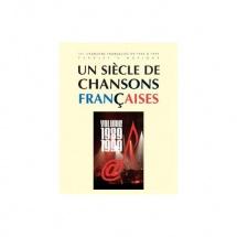 Un Siecle De Chansons Francaises  1989-1999