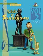 Ballade En Saxophone Vol.2 1er Cycle + Cd