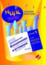 Music Ensemble Vol. 1 + Cd - 4 Saxophones + Rythmique