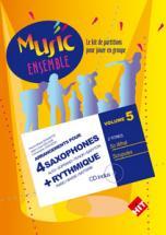 Music Ensemble Vol. 5 + Cd - 4 Saxophones + Rythmique