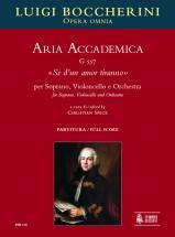 Boccherini Luigi - Aria Accademica G 557 «se D?un Amor Tiranno» - Soprano, Violoncello, Orchestra