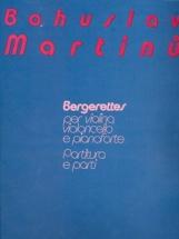 Martinu Bohuslav - Bergerettes - Violon, Violoncelle and Piano - Score Et Parties