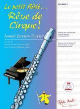 Sarrien-perrier Annick - Le Petit Flûte Reve De Cirque! Vol.5 + Cd