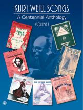 Weill Kurt - Centennial Anthology Vol1 - Pvg