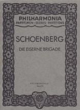 Schoenberg Arnold - Die Eiserne Brigade - Conducteur De Poche